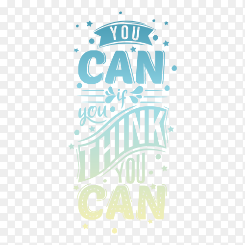 Quote – You can if you think you can PNG
