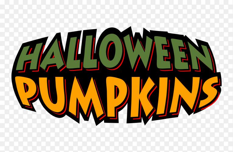 Halloween pumpkins text on transparent PNG