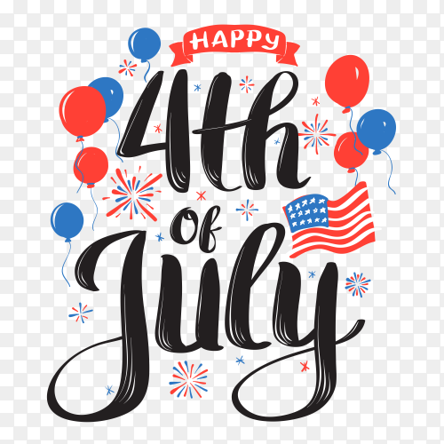 4th of july background with lettering on transparent background PNG