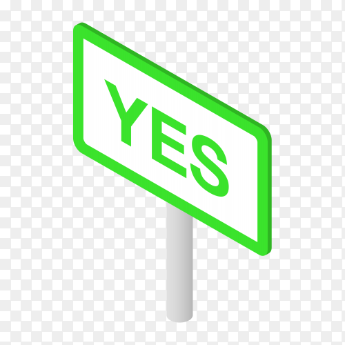 Yes sign on white stick on transparent background PNG