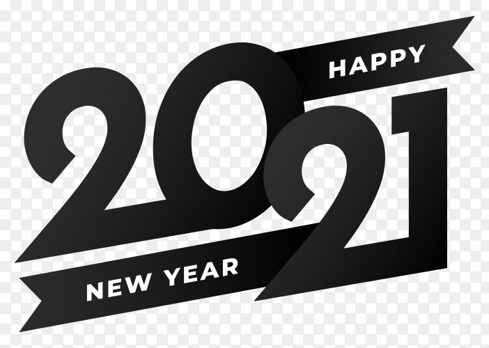 Black Happy New Year 2021 Design On Transparent Background Png Similar Png