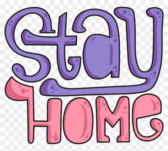 Stay home typography illustration on transparent background PNG