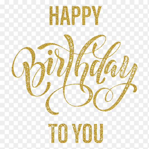 Happy birthday to you gold glitter greeting card on transparent PNG
