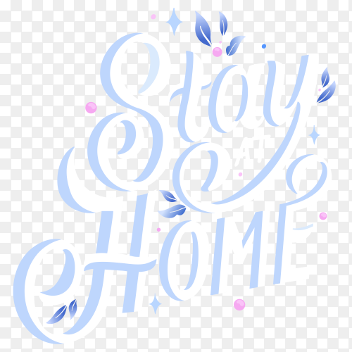 Stay home lettering design premium vector PNG