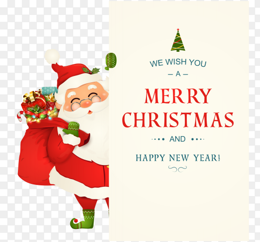 We wish you a merry christmas. happy new year. Santa Claus character with big signboard on transparent background PNG