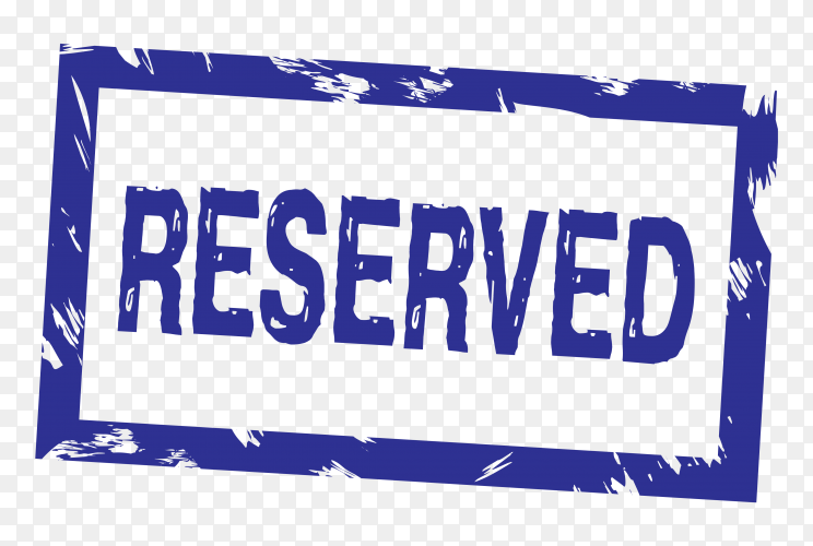 Reserved stamp illustration on transparent background PNG