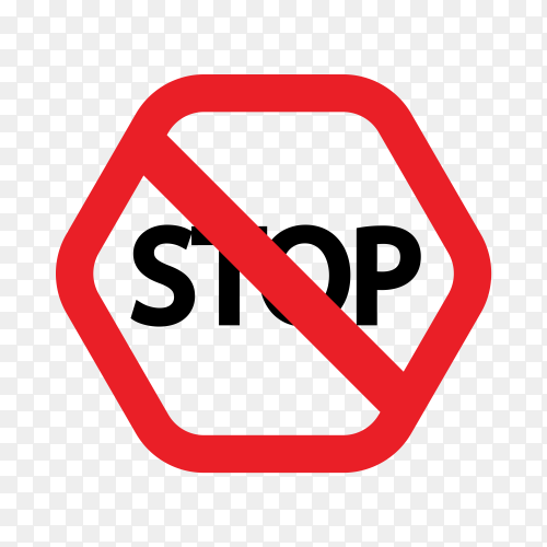 Stop sign ,Warning sign isolated on transparent background PNG