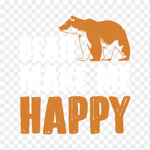 Bear Quote and Saying, Best for print Design like Clothing, T-shirt, and other on transparent background PNG