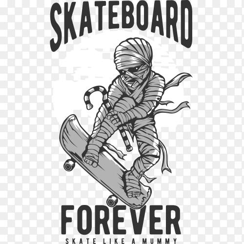 Mummy skateboard humor poster on transparent background PNG