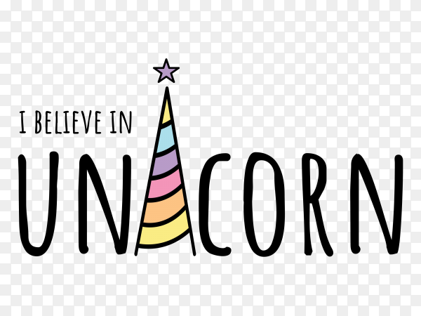 I believe in unicorn text and unicorn horn drawing PNG