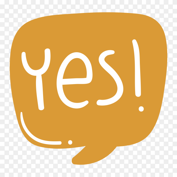 Yes with lettering Premium vector PNG