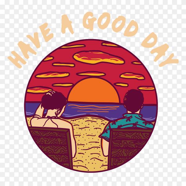 Have A good day design on transparent background PNG