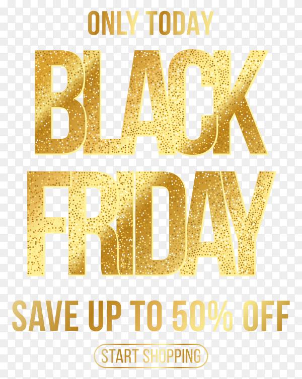 Golden black friday sale banner on transparent background PNG